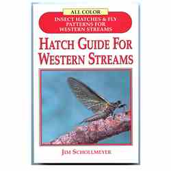 Hatch Guide For Western Streams Hatch Guide For Western Streams