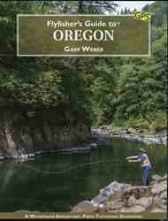 Flyfishers Guide to Oregon Flyfishers Guide to Oregon, with maps, and GPS coordinates.