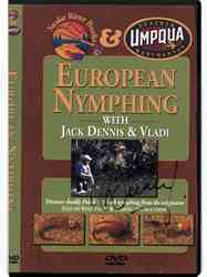 European Nymphing DVD with Jack Dennis & Vladi European Nymphing DVD with Jack Dennis & Vladi