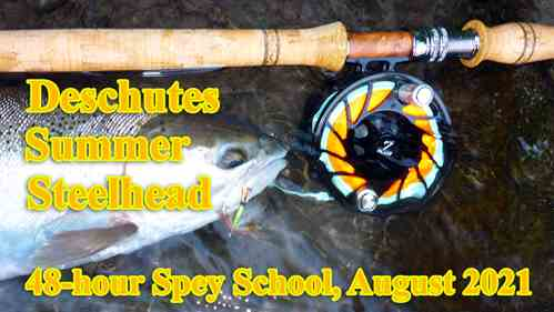 Picture, Deschutes Summer Steelhead 48-hour Spey School, August 2021